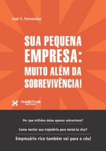Sua Pequena Empresa: Muito Além da Sobrevivência!