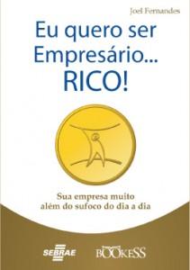Eu quero ser Empresário RICO!